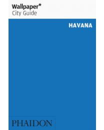 Wallpaper* City Guide Havana