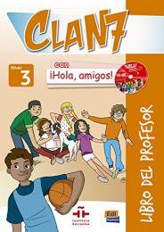 Clan 7. ¡Hola, amigos! 3. Libro del profesor