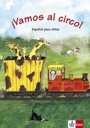 ¡Vamos al circo! – Libro del alumno