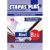 Etapas Plus B2.1. Tareas, Recursos y Proyectos. Libro del profesor