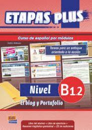 Etapas Plus B1.2 - El blog y portafolio - Libro del profesor