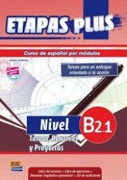 Etapas Plus B2.1. Tareas, Recursos y Proyectos. Libro del alumno/Ejercicios + CD