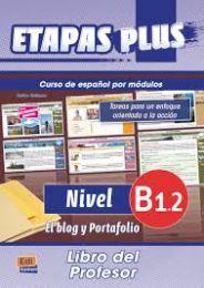 Etapas Plus B1.2 - El blog y portafolio - Libro del alumno/Ejercicios + CD