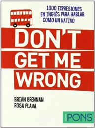 Don't get me wrong! Hispaania-inglise slängisõnastik